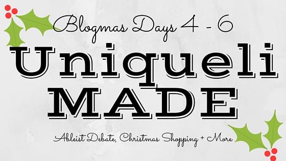 Blogmas Days 4 - 6